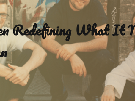 Three Men Redefining What It Means To Be a Man
