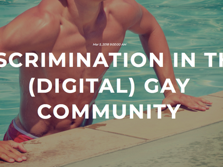 Discrimination in the (Digital) Gay Community