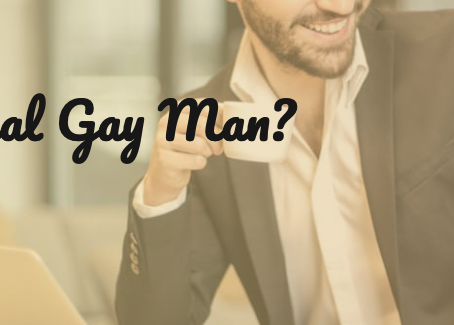 The Ideal Gay Man?