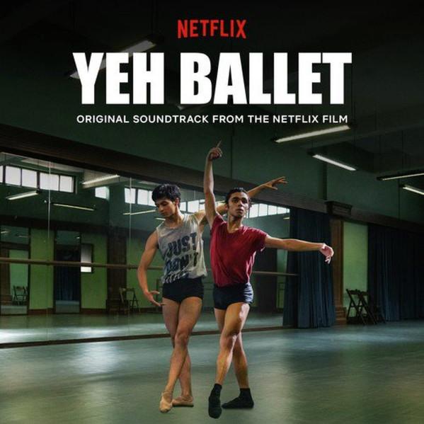 Yeh-Ballet-2020-Movie-All-Songs-Lyrics-1