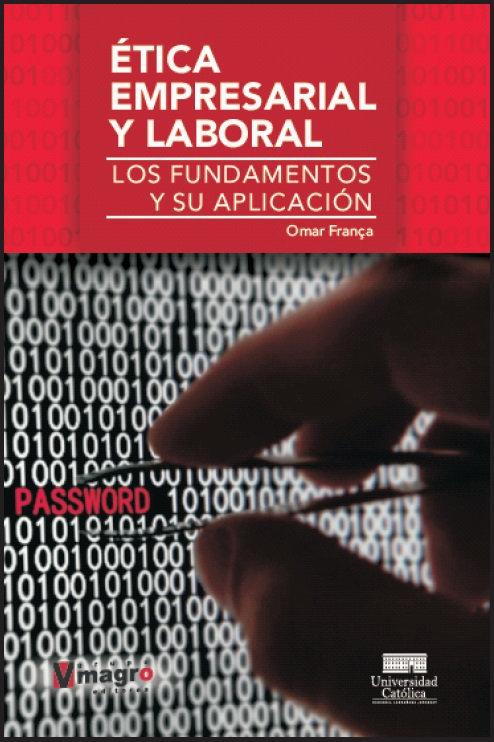 Etica Empresarial y Laboral