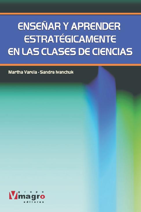 Enseñar y Aprender Estratégicamente en las Clases de Ciencias