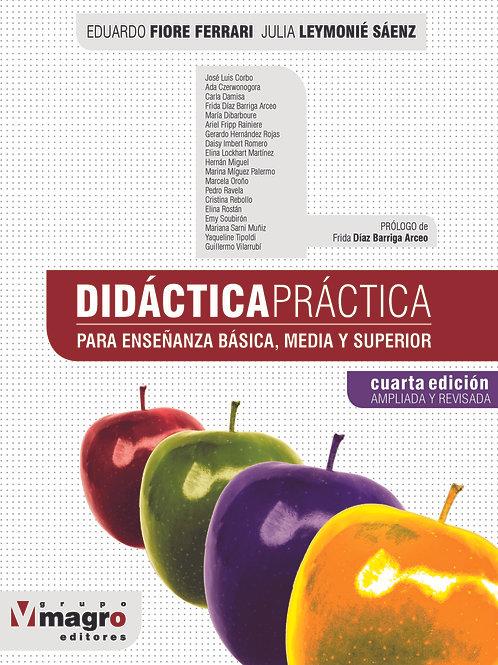 Didáctica Práctica, para Enseñanza Media y Superior (4ta edición)