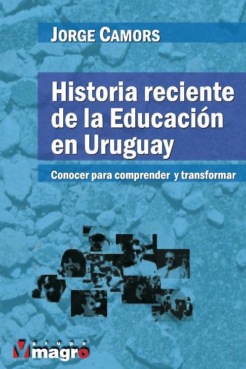 Historia Reciente de la Educación en Uruguay