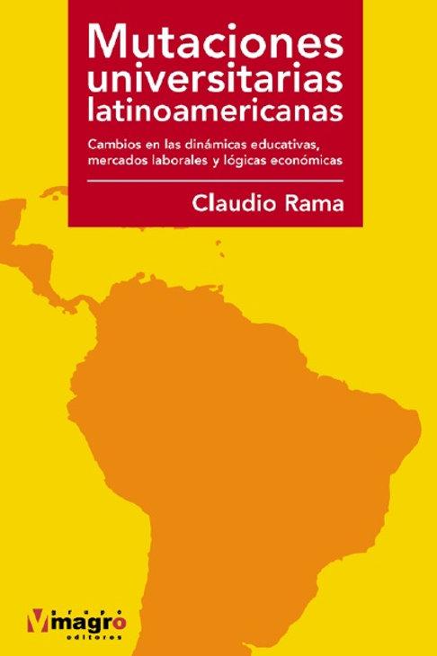 Mutaciones universitarias latinoamericanas