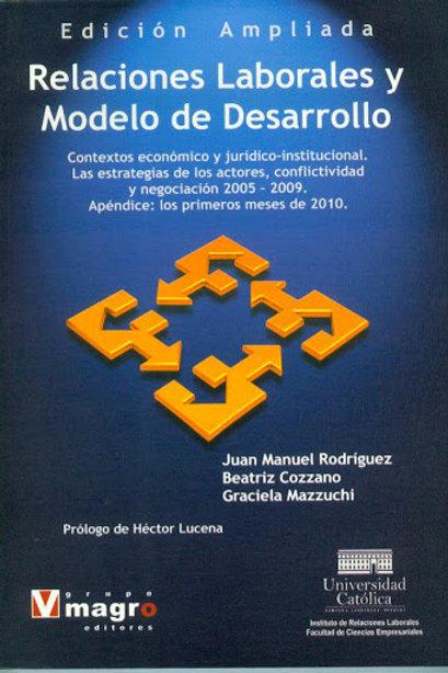 Relaciones Laborales y Modelo de Desarrollo