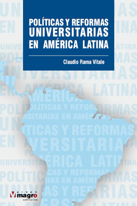 Políticas y Reformas Universitarias