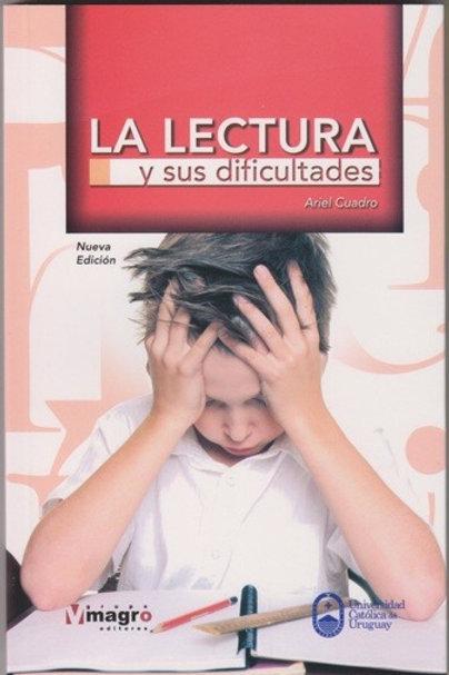 La Lectura y sus Dificultades (Segunda Edición)