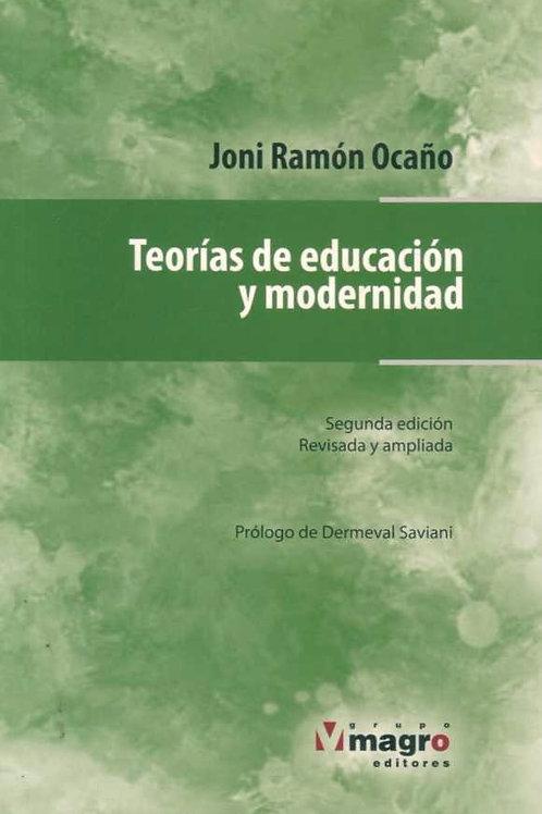 Teorías de Educación y Modernidad (segunda edición)