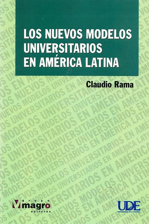 Los Nuevos Modelos Universitarios en América Latina