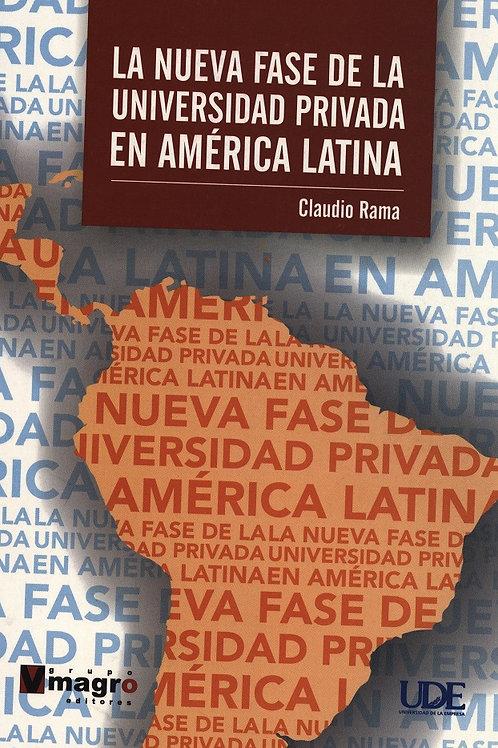La Nueva Fase de la Universidad Privada en América Latina
