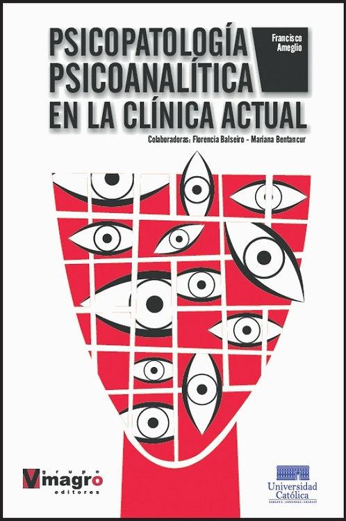 Psicopatologia Psicoanalitica en la Clínica Actual