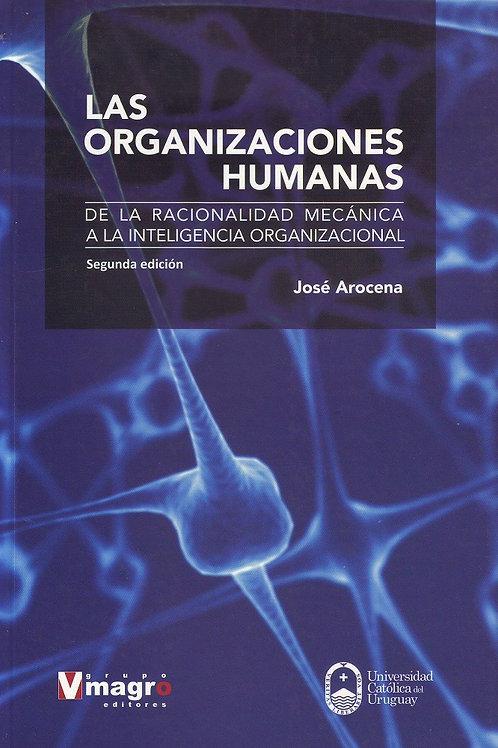 Las Organizaciones Humanas 2da. Edición