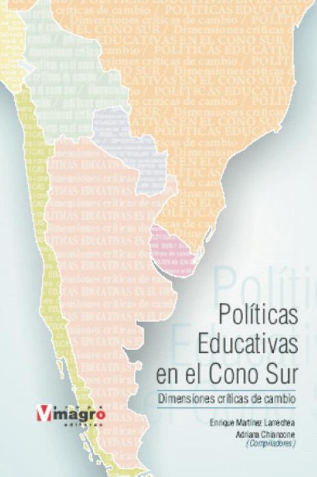 Politicas Educativas en el Cono Sur, Dimensiones criticas de Cambio