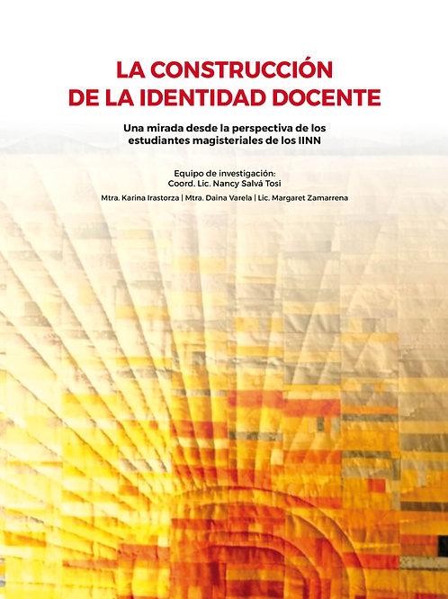 La Construcción de la Identidad Docente