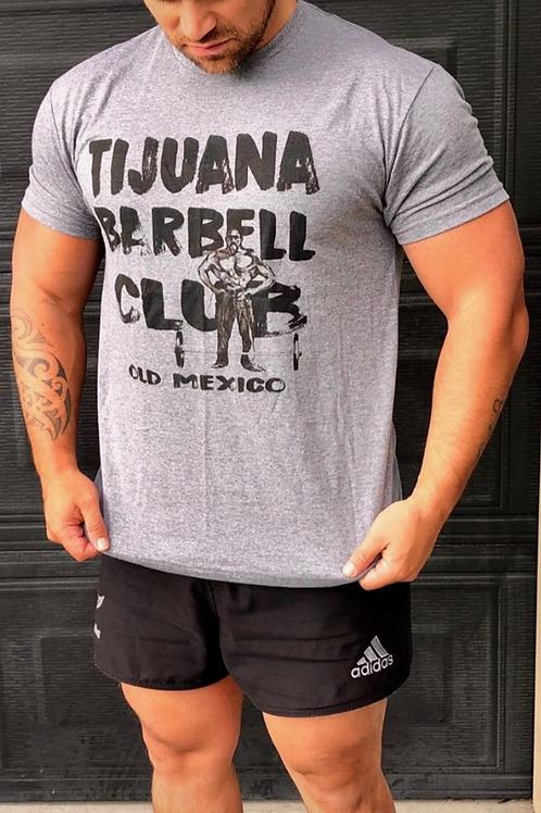 Tijuana Barbell Club T-Shirt