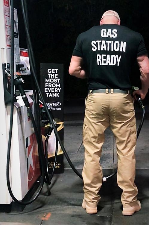 Gas Station Ready T-Shirt