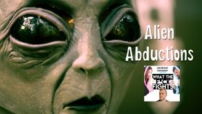 Alien Abductions - WTFF Podcast Episode 15