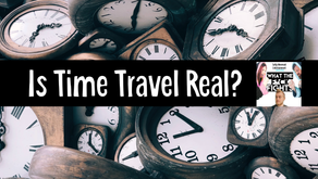 Is Time Travel Real? - WTFF Podcast Episode 09