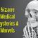 7 Bizarre Medical Mysteries (Podcast Episode 03)