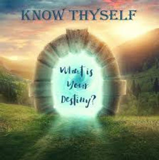 Know Thyself What is your destiny.jpg