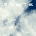 On the way to You - Single.jpg