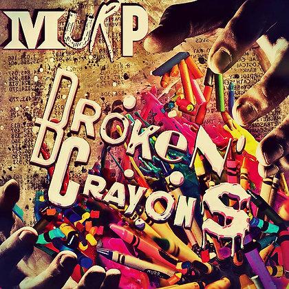 Broken Crayons Autographed EP