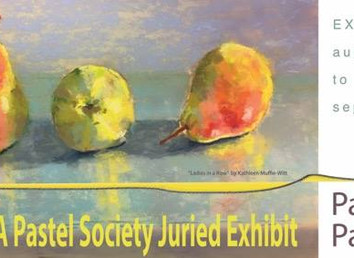 Pastel Passions - CPPS Juried Exhibit
