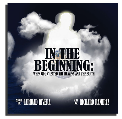 IN THE BEGINNING: When God Created The Heavens And The Earth