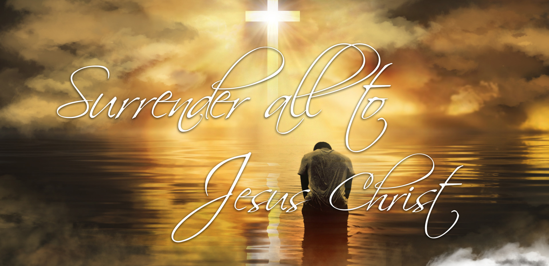 Surrender All To Jesus Christ