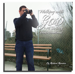WALKING WITH GOD: A 30 day photo devotional