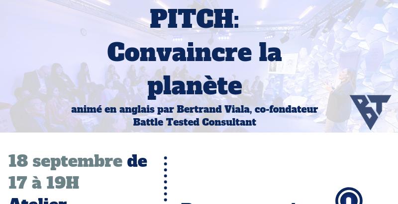 Atelier Global Pitch: convaincre la planète