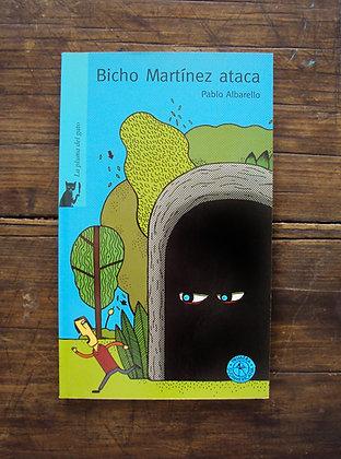 Bicho Martinez Ataca