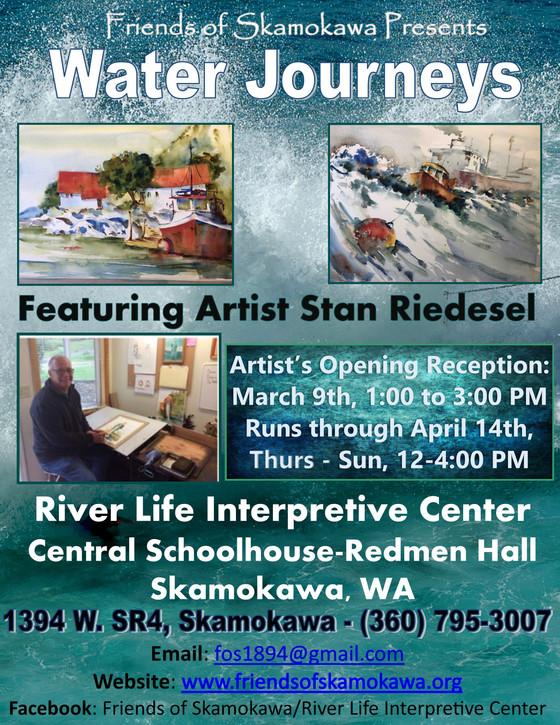 This coming Saturday in Skamokawa! Water Journeys, Skamokawa Art Exhibit Featuring Stan Riedesel