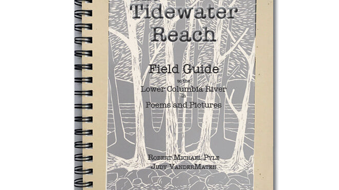The Tidewater Reach Field Guide - Full Color Edition