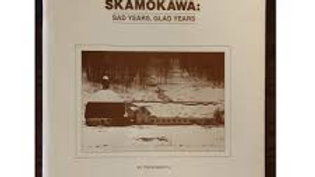 Skamokawa Sad Years Glad Years by Irene Martin