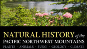Natural History of the PNW mountains field guide