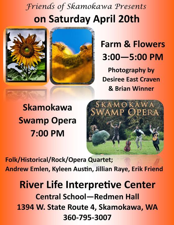 Farms & Flowers ~ Skamokawa Swamp Opera, April 20th in Skamokawa