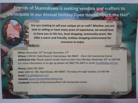 "Friends of Skamokawa is seeking vendors for our annual holiday open house ""Deck the Hall"""