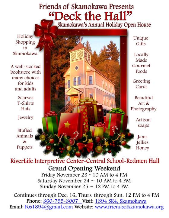 """Deck the Hall"", Skamokawa's Annual Holiday Open House begins Friday November 23rd 10:"