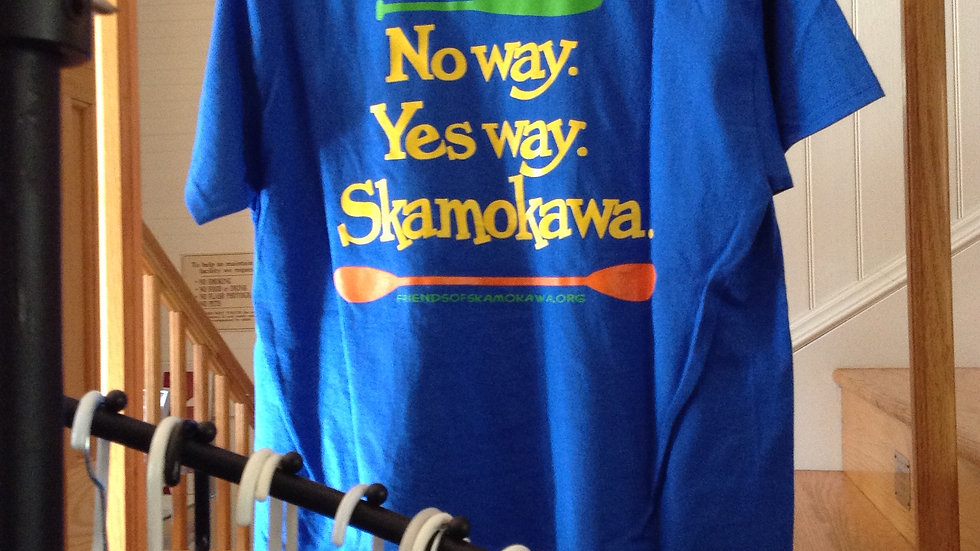 No Way, Yes Way, Skamokawa T-Shirts