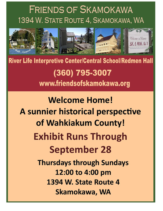 Welcome Home! A sunnier historical perspective of Wahkiakum County!