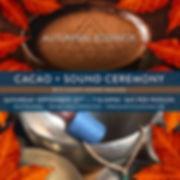 cacao, cacao ceremony, sound bath, meditation, journey, shanti sound healing, chocolate, maui, maui events, autumn equinox, fall equinox, shanti sound healing