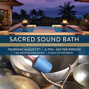 Spa Montage, Sound Bath, sound healing, maui, event, meditation, wellness, hawaii