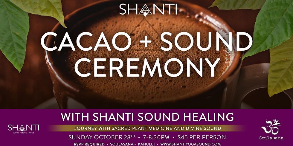 Shanti Cacao + Sound Ceremony at Soulasana