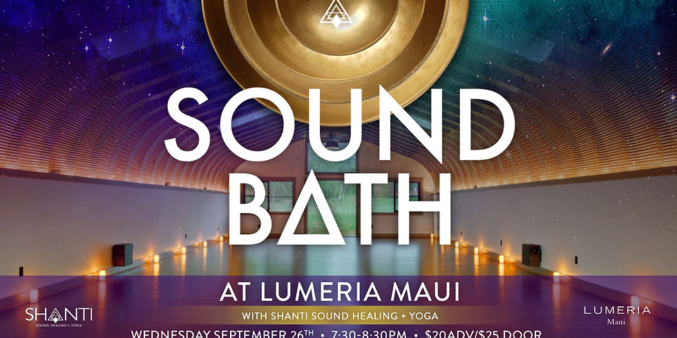 Shanti Sound Bath @ Lumeria Sep.26