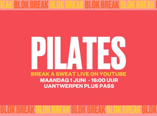 Blok Break #1: kwartiertje pilates vanuit uw kot