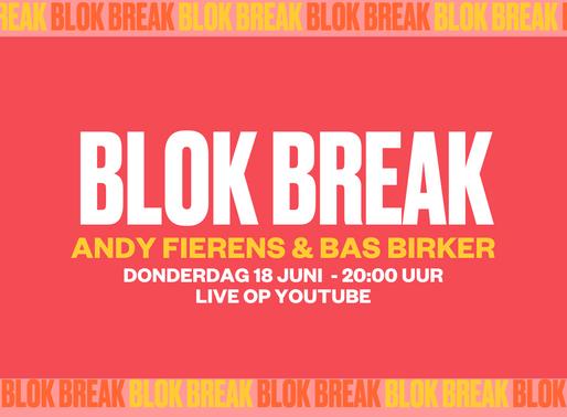 Blok Break #4: Andy Fierens & Bas Birker