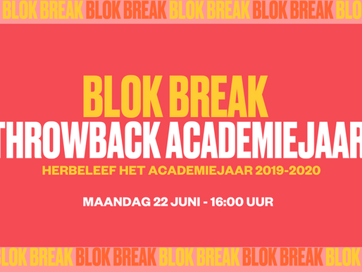 Blok Break #7: throwback academiejaar