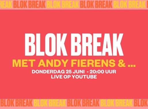 Blok Break #8: Andy Fierens & ...
